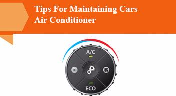 Tips For Maintaining Cars Air Conditioner