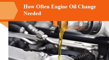 How Often Engine Oil Change Needed