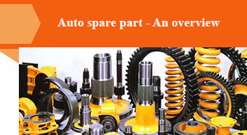 Auto spare part - An overview
