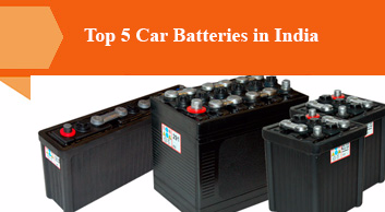 Top 5 Car Batteries in India
