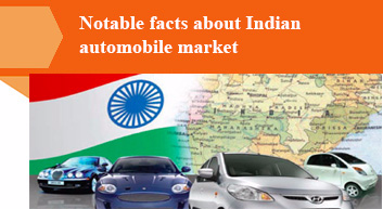 Notable facts about Indian automobile market