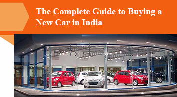 The Complete Guide to Buying a New Car in India