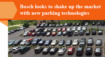 Bosch looks to shake up the market with new parking technologies